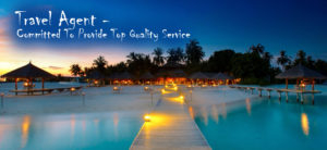 Travel Agent - Committed To Provide Top Quality Service